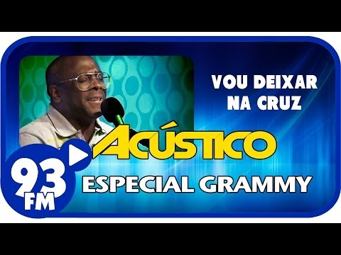 Kleber Lucas - VOU DEIXAR NA CRUZ - Acústico 93 Especial Grammy - AO VIVO - Novembro de 2013