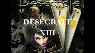 Desecrate - XIII