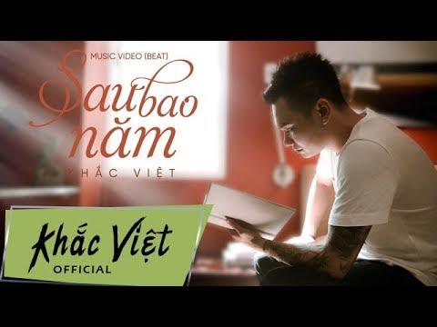 (Karaoke) Sau Bao Năm - Khắc Việt