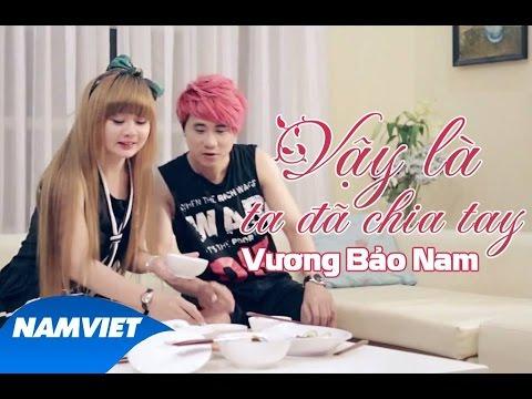 Vậy Là Ta Đã Chia Tay - Vương Bảo Nam (OST Luật Tình) [MV OFFICIAL]