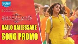 Shatamanam-Bhavati-Movie-Hailo-Hailessare-Song-Promo
