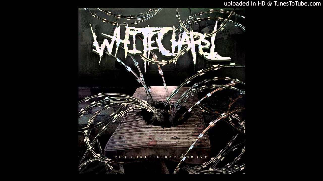 maxresdefault jpgWhitechapel The Somatic Defilement