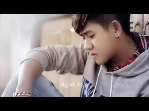 Người Khác Remix - Đinh Kiến Phong