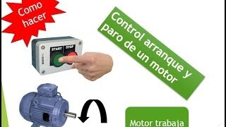 CONTROL ARRANQUE Y PARO De Un Motor Trifasico
