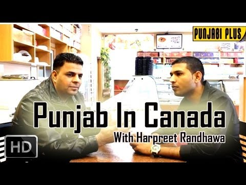 Punjab in Canada with Johny Hans Feat. Harpreet Randhawa