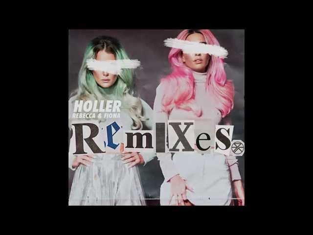 Rebecca & Fiona - Holler (TV Noise Remix) [Cover Art]