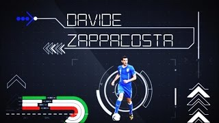 Davide Zappacosta - Generazione Azzurra