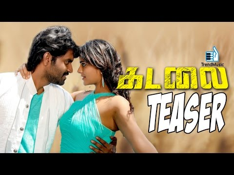 Kadalai Official Teaser