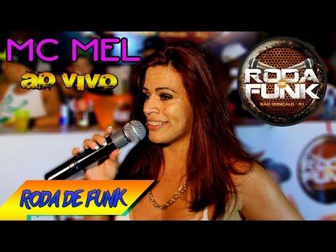 MC Mel :: Ao vivo no palco da Roda de Funk - Video especial :: Full HD