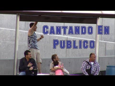 Cantando en publico | Singing in Public | Bromas | Just Maming | Pranks |