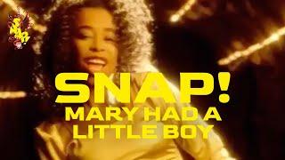 SNAP! - Mary had a Little Boy