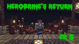 Herobrine's Return Ep. 5 The Gas Chamber