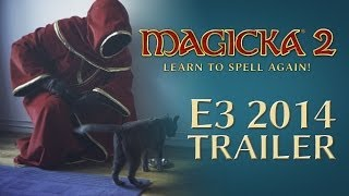 Magicka 2 - E3 2014 Announcement Trailer