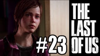 The Last Of Us Gameplay Walkthrough Part 23 Chapter 7