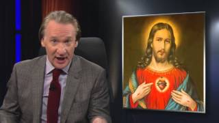 Bill Maher: Supply Side Jesus