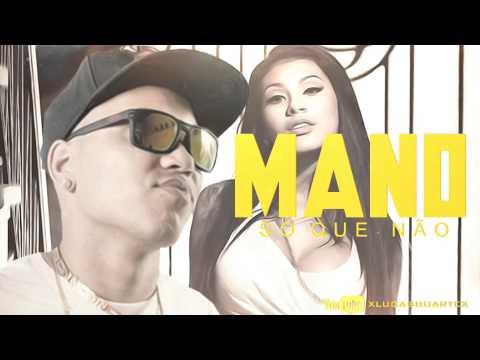 MC Mano - Só que Não (DJMART) Música Nova