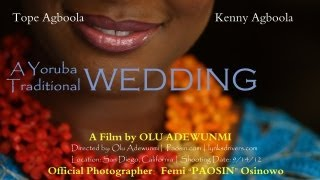 A Yoruba Traditional Wedding: Tope Weds Kenny 9/14/12