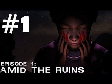 The Walking Dead Season 2 Episode 4 Walkthrough Part 1 Gameplay Amid The Ruins Let's Play Revie