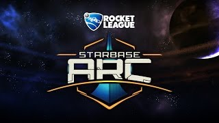 Rocket League - Starbase ARC Trailer