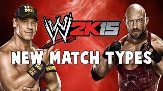 WWE 2K15 NEW MATCH TYPES