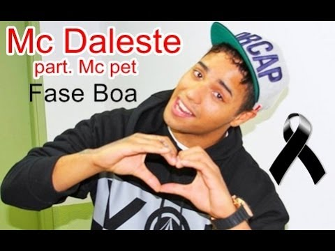 Mc Daleste part. Mc Pet - Fase Boa (Música e letra)
