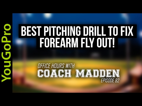 Best Pitching Drill to Fix Forearm Fly Out!  [Office Hours with Coach Madden] Ep.82