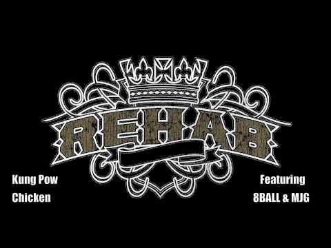 REHAB featuring 8BALL & MJG -Kung Pow Chicken