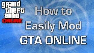 GTA V ONLINE How To Easily Mod GTA V Online And Setup