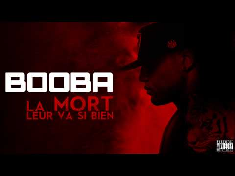 Booba – La Mort Leur Va Si Bien