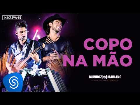 Munhoz & Mariano - Copo na Mão (Ao Vivo no Estádio Prudentão) [Áudio Oficial]