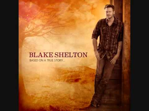 Boys Round Here - Blake Shelton (feat. Pistol Annies)