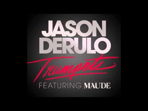 Jason Derulo - Trumpets Feat. Maude (Official Audio)