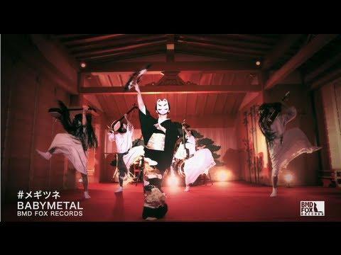 BABYMETAL - ???? - MEGITSUNE (Full ver.) online metal music video by BABYMETAL
