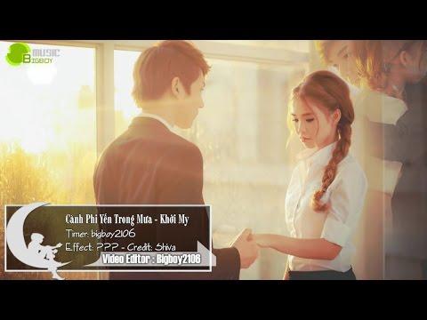 Cành Phi Yến Trong Mưa - Khởi My [Lyric + Karaoke]
