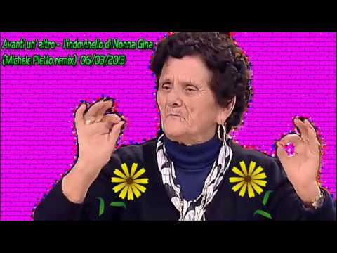 Avanti un' altro - L'indovinello di Nonna Gina (Michele Pletto remix)