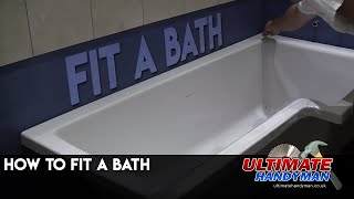 How to install a bath