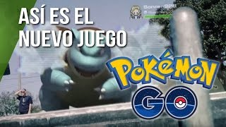 Pokemon Go, así es el juego para smartphones