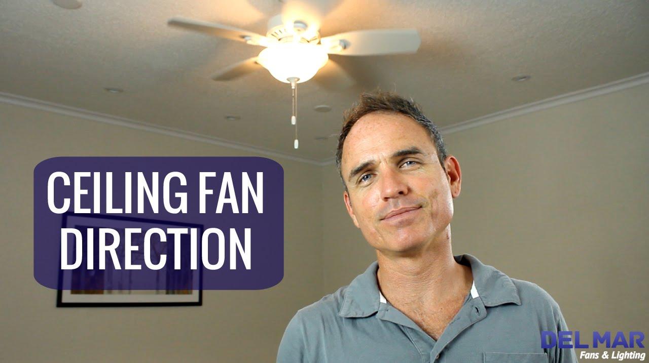 ceiling fan direction youtube. Black Bedroom Furniture Sets. Home Design Ideas