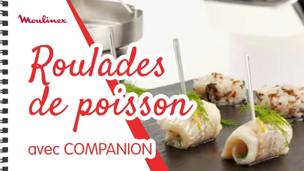 recette roulades de poisson blanc vapeur avec cuisine companion de moulinex youtube. Black Bedroom Furniture Sets. Home Design Ideas
