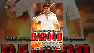 Barood Ek Dhamaka (Full Movie)-Watch Free Full Length