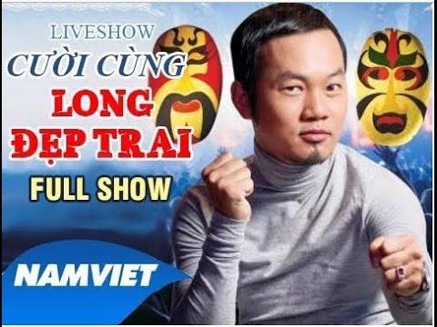 LiveShow Hài Kịch Hay Mới 2016 Long Đẹp Trai - Hoài Linh - Chí Tài - Xem sẽ Cười, Cười sẽ Nhớ