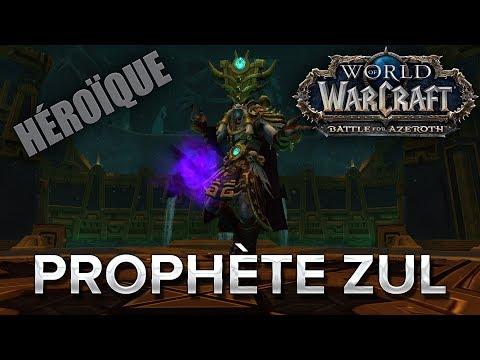 WoW BFA #31 : Prophète Zul HM HM