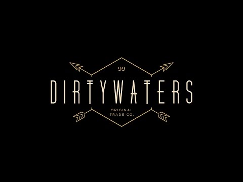 Introducing DirtyWaters