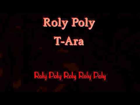 Roly Poly T ARA phiên âm tiếng việt
