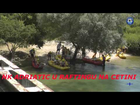 ADRIATIC VIDEO 11 - rafting na Cetini