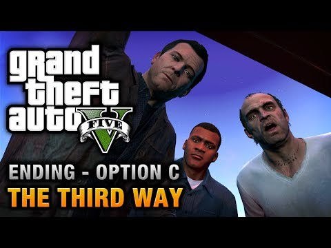 GTA 5 - Ending / Final Mission #3 - The Third Way (Option C),