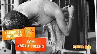 Faça Diferente com Nagila Coelho: Treino de Abdômen