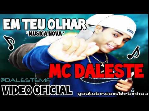 MC DALESTE - EM TEU OLHAR ♫ MUSICA NOVA 2013 (THG PROD) SIGAM: @KLEBINHO3