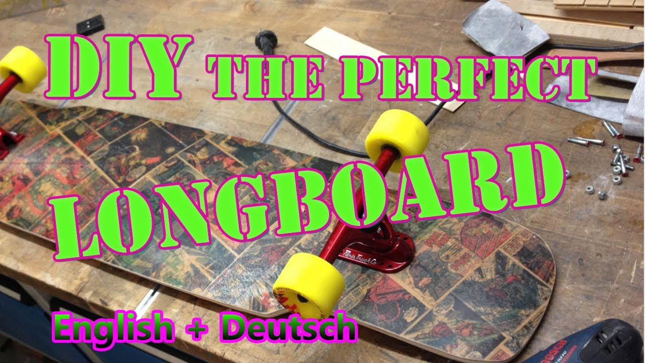 how to build a perfect longboard the easy way iron man. Black Bedroom Furniture Sets. Home Design Ideas