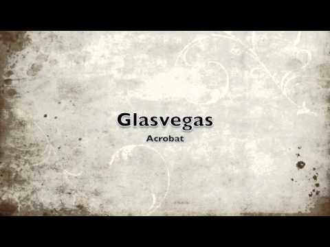 Glasvegas - Acrobat (U2 Cover)